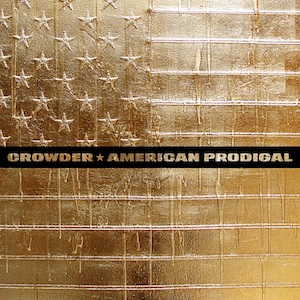 American Prodigal by Crowder