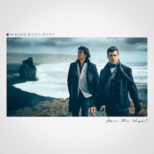 For King & Country Burn The Ships