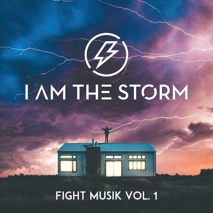 Fight Musik Vol. 1 by I Am The Storm