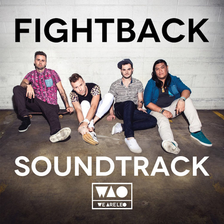 Fightback Soundtrack by We Are Leo