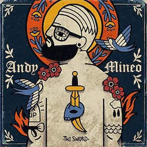 II - The Sword by Andy Mineo