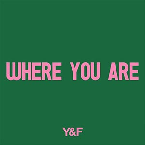 Where You Are Single by Hillsong Young & Free